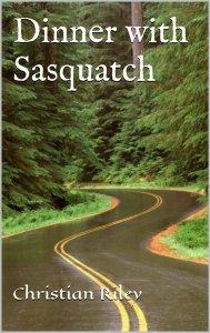 Dinner with Sasquatch